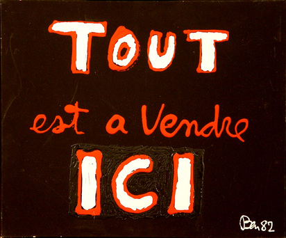 Ben (Vautier Ben), Tout est a Vendre ICI, 1982