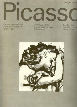 Picasso Pablo, 2 Catalogues Raisonnés: Georges Bloch. Picasso, Katalog des grafischen Werkes 1904 - 1967; 1966 - 1969, Volume I and II