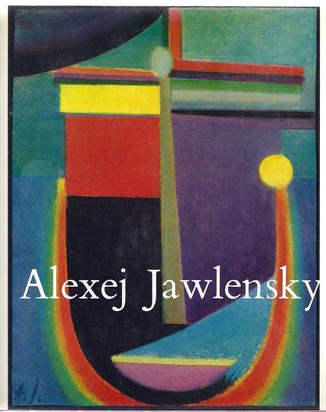 Jawlensky Alexej von, Book. Clemens Weiler. Alexej Jawlensky