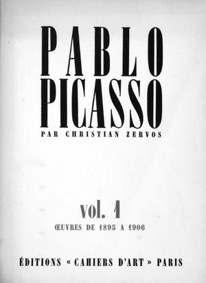 Picasso Pablo, Catalogue Raisonné. Christian Zervos. Pablo Picasso, Catalogue de l'oeuvre 1895 - 1944. Vol. I - XIII
