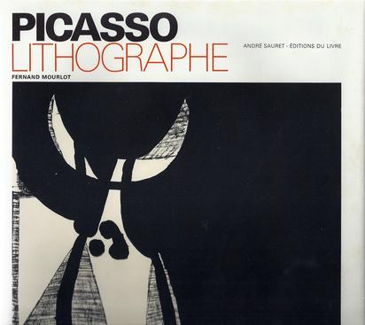 Picasso Pablo, Catalogue Raisonné. Fernand Mourlot. Picasso Lithographe