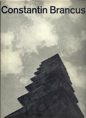 Brancusi Constantin, 2 Books: Pontus Hulten, Natalia Dumitresco, Alexandre Istrati. Brancusi, Werkverzeichnis und Katalog der Möbel und Objekte