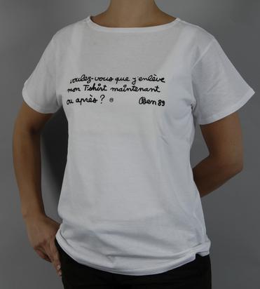 Ben (Vautier Ben), Voulez-vous que j'enlève mon T-shirt maintenant ou après?