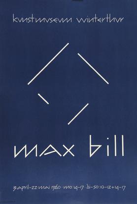 Bill Max, 2 posters: Kunstmuseum Winterthur, 1960; Kunsthaus Zürich, 1951