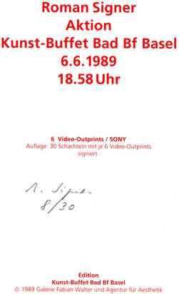 Signer Roman, Aktion Kunst-Buffet Bad Bf Basel 6.6.1989 18.58 Uhr