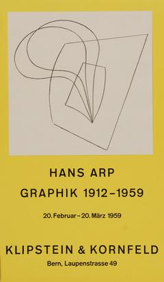 Arp Jean, 2 posters: Pflanzlich-architektonisch, Hans Arp Graphik 1912-1959, Klipstein & Kornfeld, 1959; Arp, Moderna Museet Stockholm, 15 Sept - 21 Okt 1962