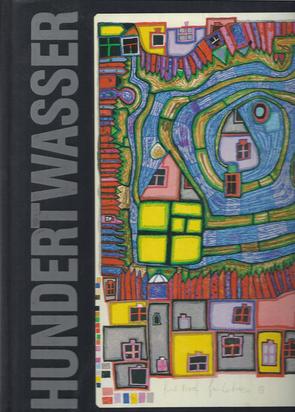 Hundertwasser Friedensreich, Catalogue Raisonné. Walter Koschatzky. Friedensreich Hundertwasser, Das vollständige druckgraphische Werk 1951 - 1986