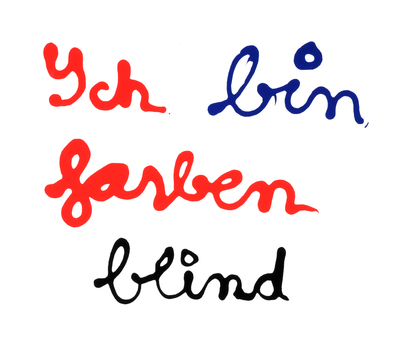 Ben (Vautier Ben), Ich bin farbenblind