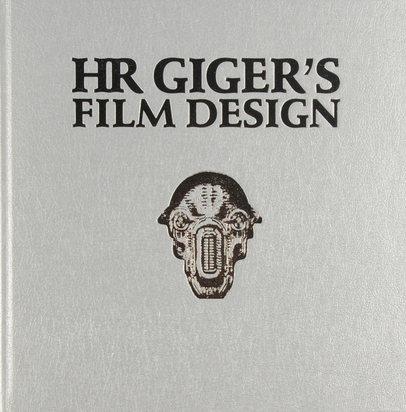 Giger H.R., Book. HR Giger's Film Design