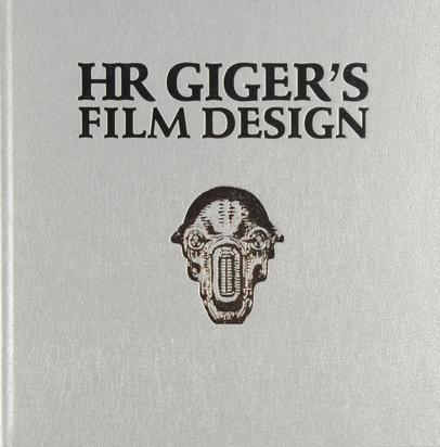 Giger H.R., Buch. HR Giger's Film Design