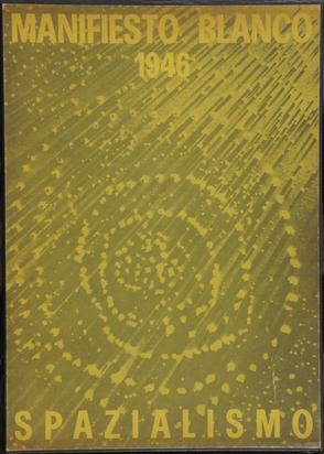 Fontana Lucio, Book. Manifiesto Blanco (Spazialismo)
