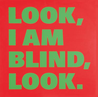 Look, I am blind, look. No. 4