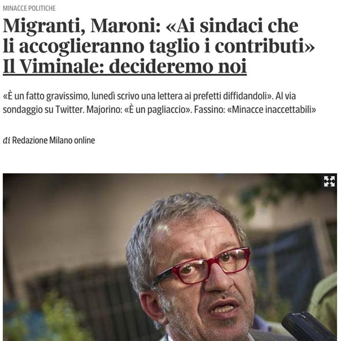Maroni minaccia i sindaci sui migranti? Facili demagogie che non risolvono nulla