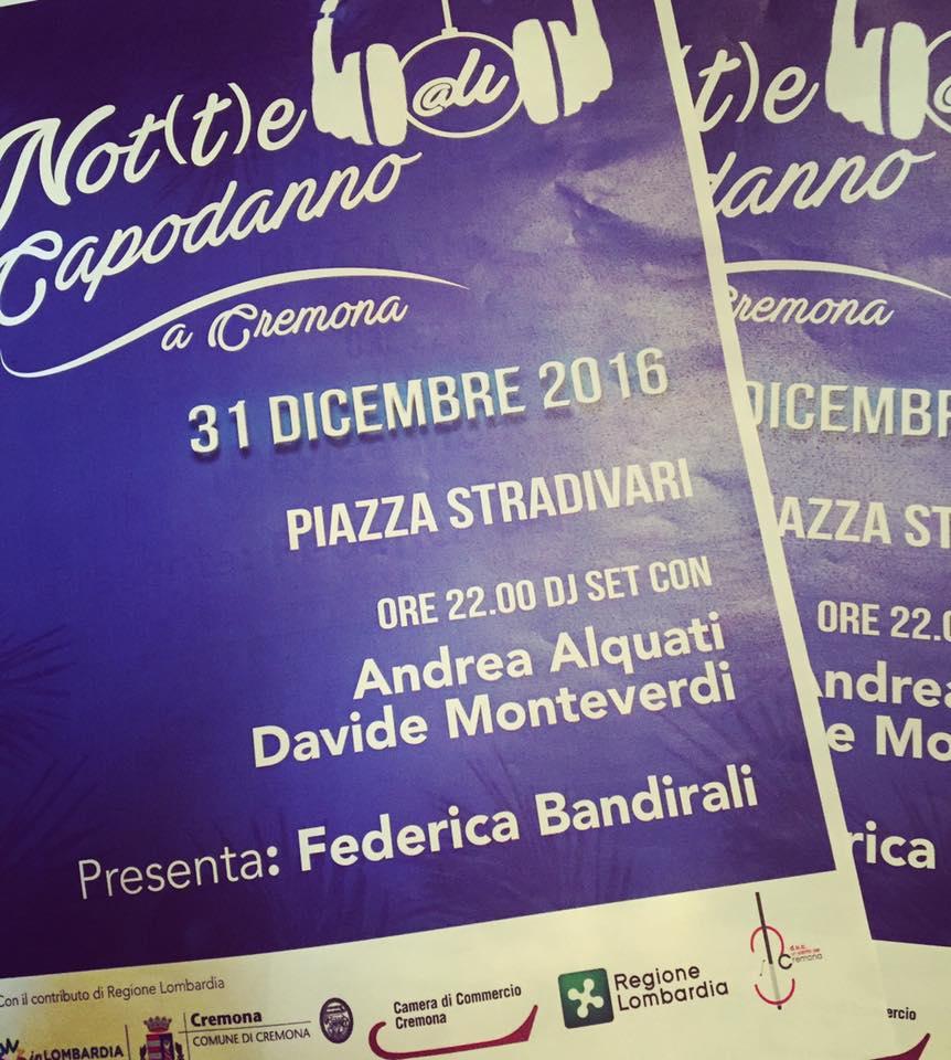 Capodanno 2017: dj set dalle 22 in piazza Stradivari. E' notte di note!
