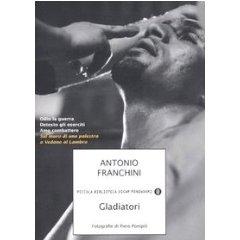 Antonio Franchini - Gladiatori 1