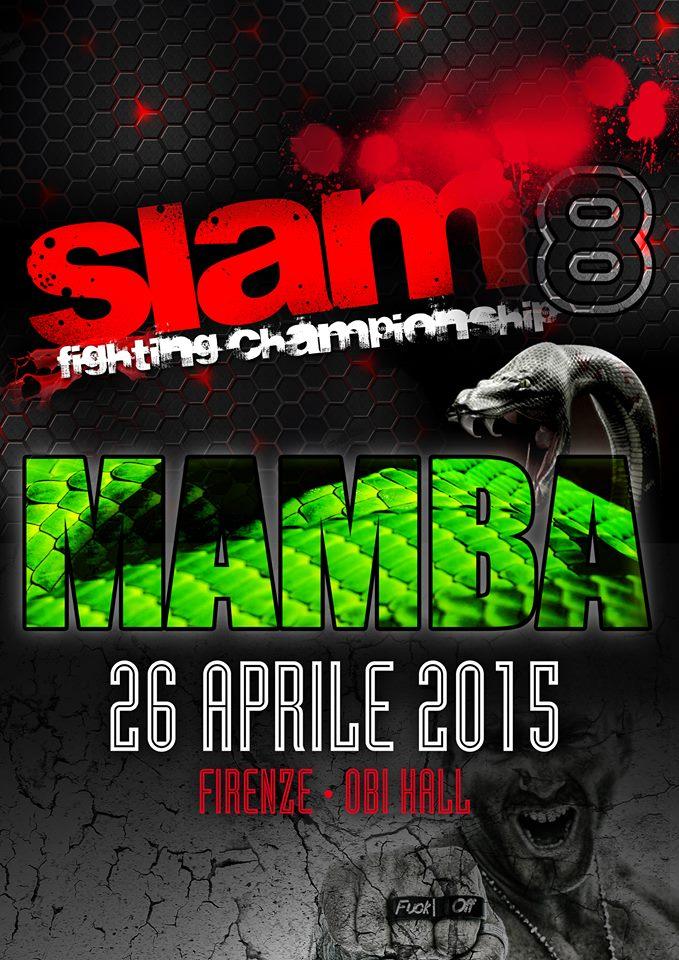 Slam FC 8 MAMBA