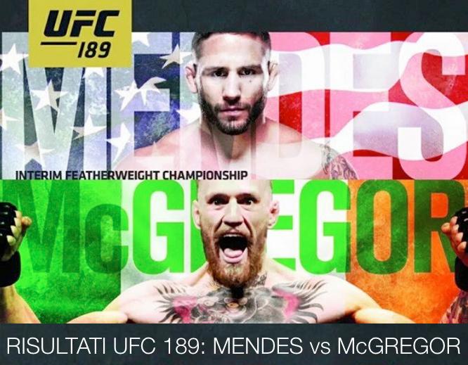 risultati UFC 189- Mendes vs Mcgregor