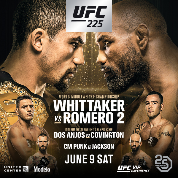 UFC 225 - WHITTAKER VS ROMERO 1