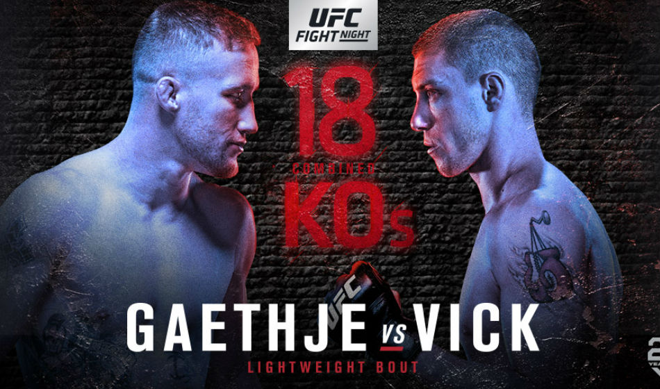 UFC FIGHT NIGHT: GAETHJE VS VICK 1