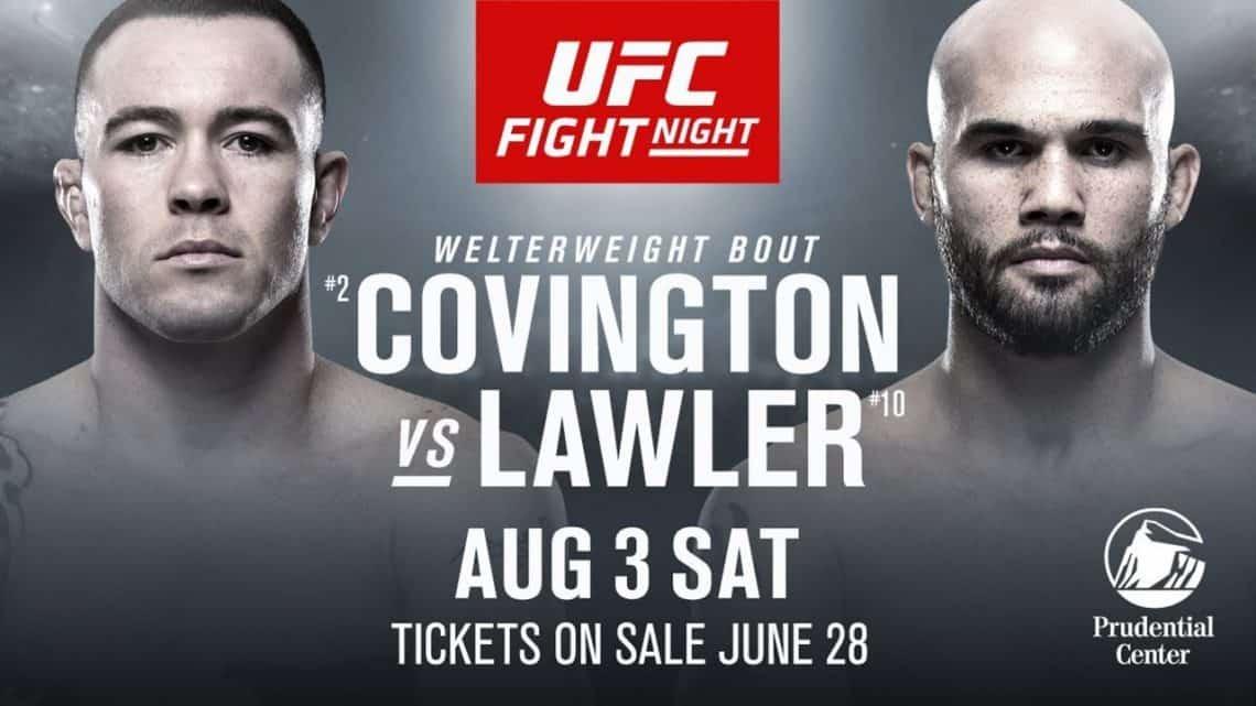 UFC ON ESPN 5: COVINGTON VS. LAWLER + MARA BORELLA 1