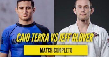 Video: Caio Terra vs Jeff Glover 1 (Match Completo) 9