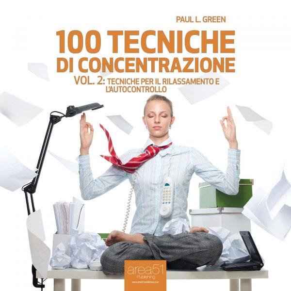 100 tecniche di concentrazione vol. 2.