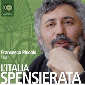 L'Italia spensierata letto da Francesco Piccolo