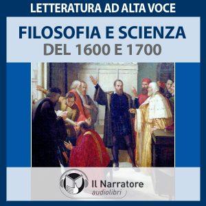 Filosofia e scienza del 1600 e 1700