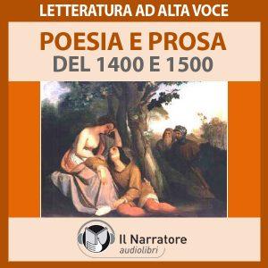 Poesia e prosa del 1400 e 1500
