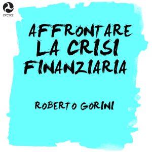 Affrontare la crisi finanziaria