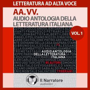 Audio antologia della letteratura italiana- Vol. 1 (1200-1700)