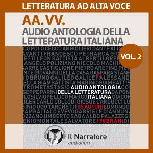 Audio antologia della letteratura italiana- Vol. 2 (1800-2000)