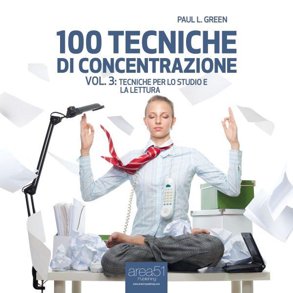 100 tecniche di concentrazione vol. 3.