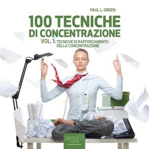 100 tecniche di concentrazione vol. 1.