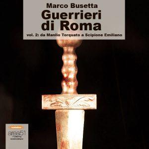 Guerrieri di Roma Vol.2