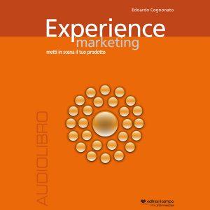 Experience marketing.