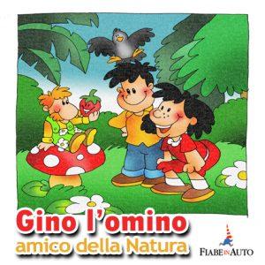 Gino l'omino, amico della Natura