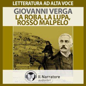 La Roba, La Lupa, Rosso Malpelo