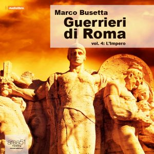 Guerrieri di Roma Vol.4