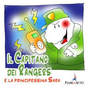 Il capitano dei Rangers e la principessina Sara