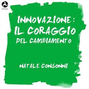 Innovazione: Il coraggio del cambiamento