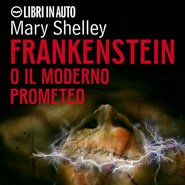 Frankenstein o il moderno Prometeo.-0