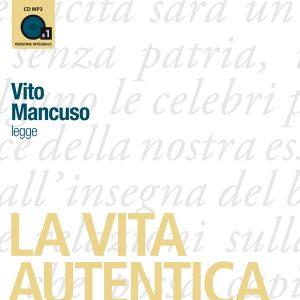 La vita autentica (Presentazione di Lucio Dalla)