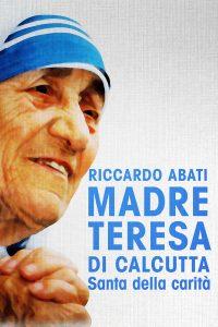 Madre Teresa di Calcutta.