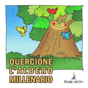 Quercione, l'albero millenario
