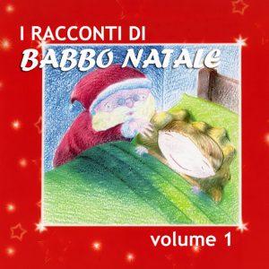 I racconti di Babbo Natale Vol.1