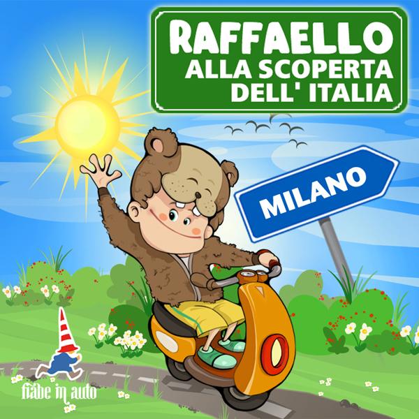 Raffaello alla scoperta dell'Italia. Milano-0