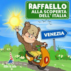 Raffaello alla scoperta dell'Italia. Venezia