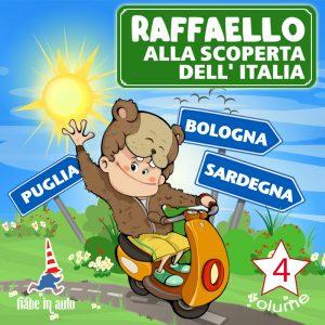 Raffaello alla scoperta dell'Italia VOL. 4.