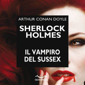 Sherlock Holmes e il vampiro del Sussex